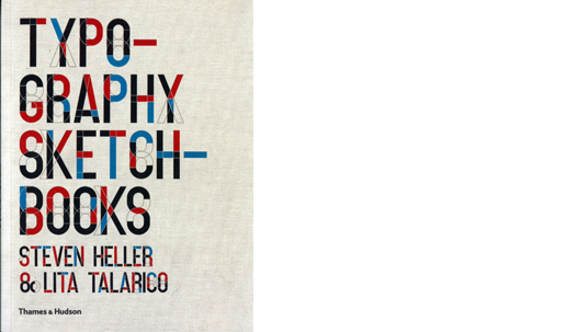 Typography Sketchbooks by Steven Heller and Lita Talarico